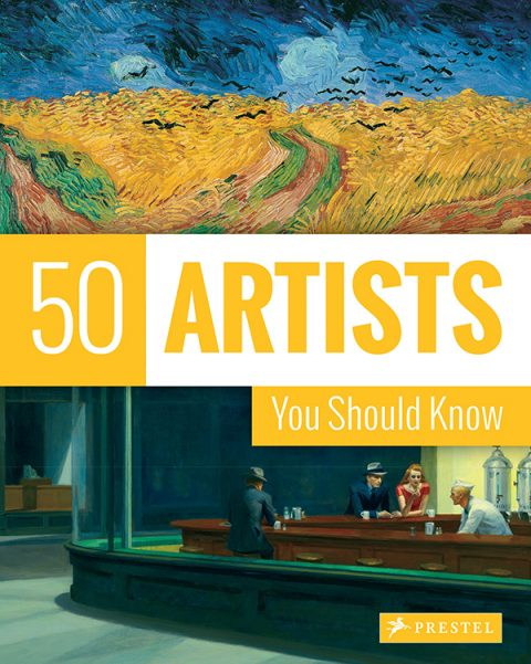 50 Artists You Should Know, pub. Prestel