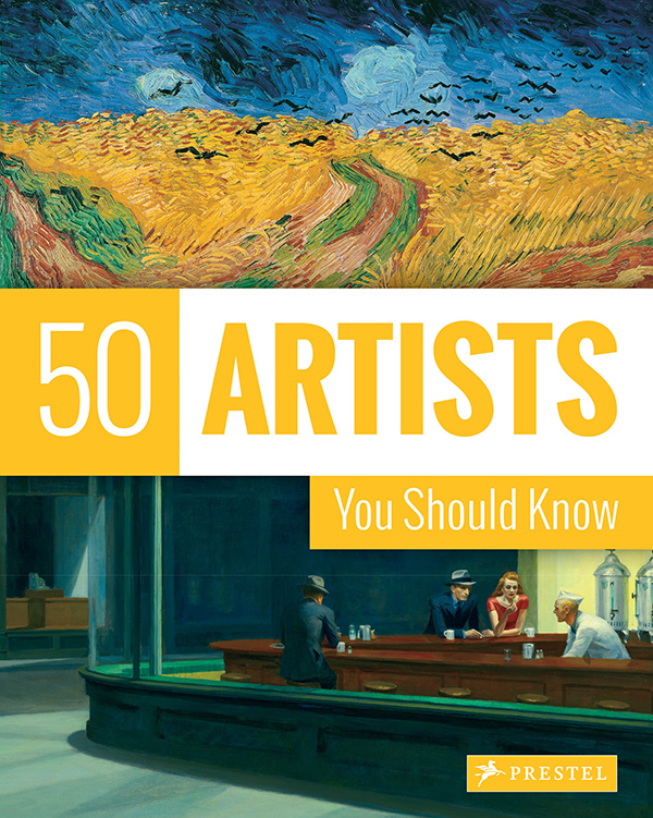 50 Artists You Should Know, pub. Prestel
